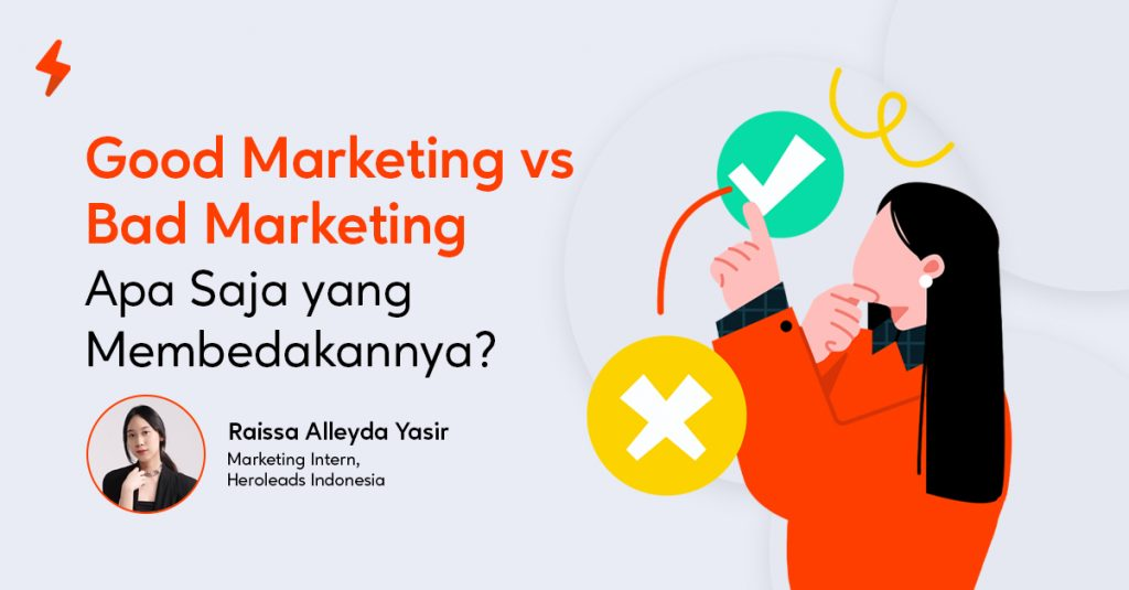 Perbedaan antara marketing yang baik dan tidak baik