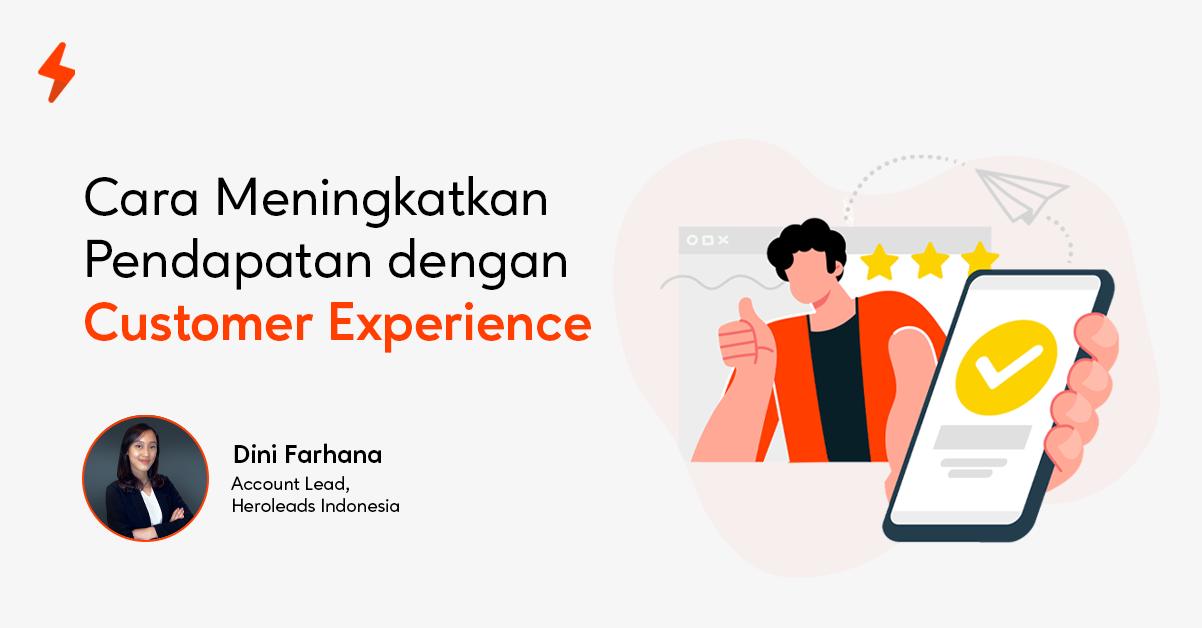 cara-meningkatkan-pendapatan-dengan-customer-experience